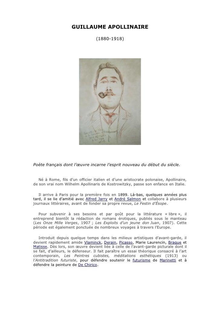 GUILLAUME APOLLINAIRE                                     (1880-1918)     Poète français dont l'œuvre incarne l'esprit nou...