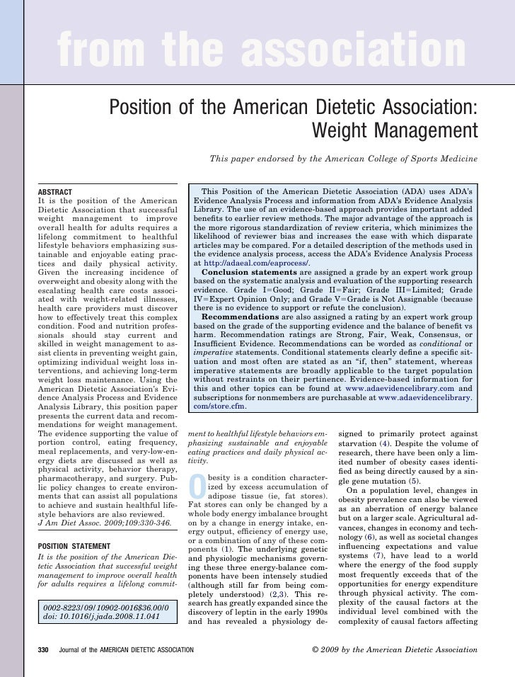 from the association                      Position of the American Dietetic Association:                                  ...