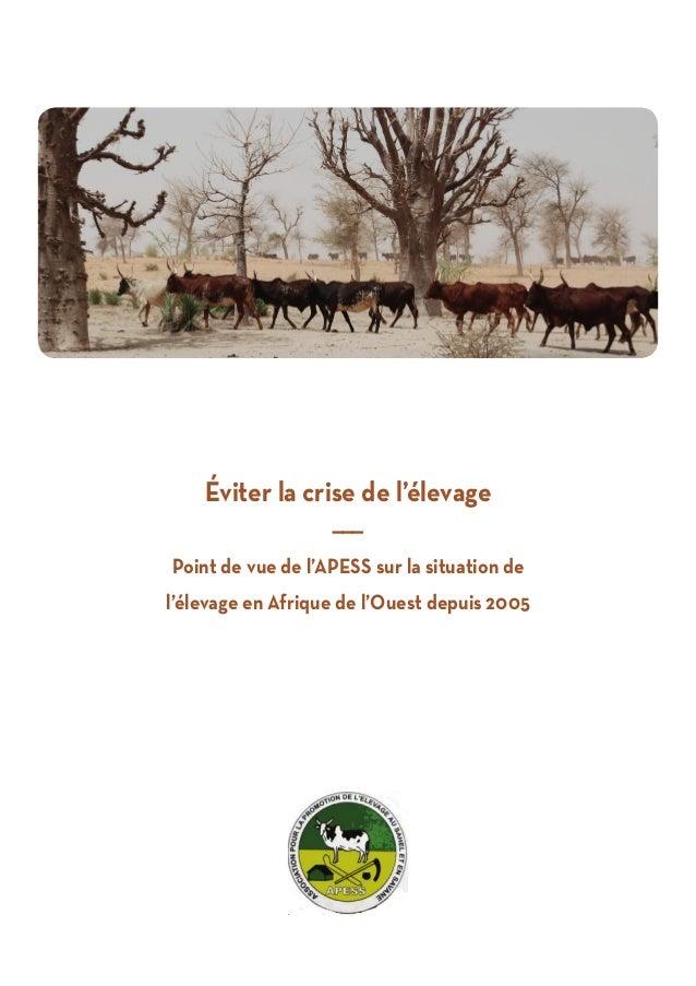 Éviter la crise de l'élevage ——— Point de vue de l'APESS sur la situation de l'élevage en Afrique de l'Ouest depuis 2005