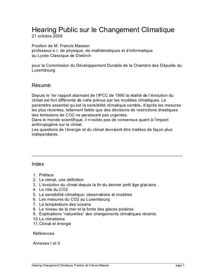 Hearing Public sur le Changement Climatique21 octobre 2009Position de M. Francis Massenprofesseur e.r. de physique, de mat...