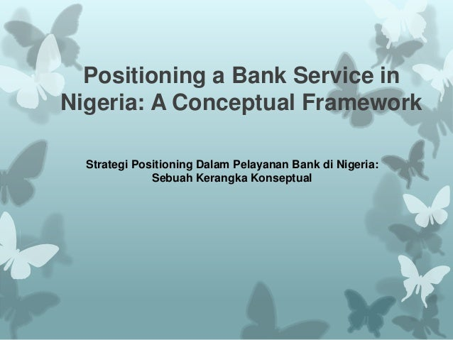 Journal Positioning a bank service in nigeria