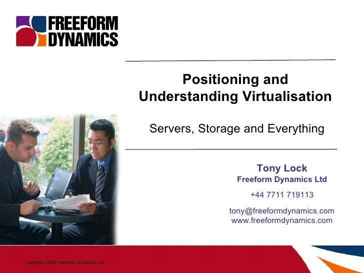 Positioning And Understanding Virtualisation