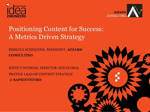 AZZARD                                                                 CONSULTINGPositioning Content for Success:A Metrics...
