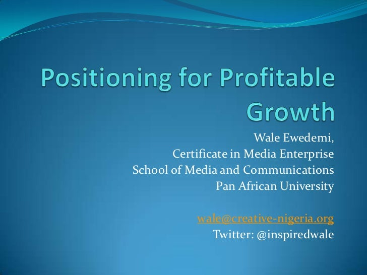 Positioning for profitable growth
