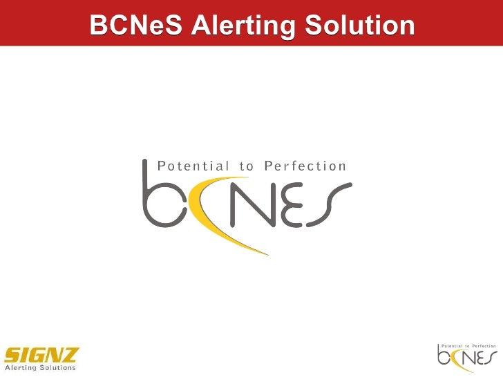 BCNeS Alerting Solution   BCNeS Alerting Solution