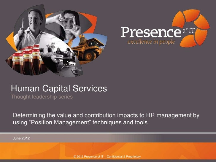 Human Capital ServicesThought leadership seriesDetermining the value and contribution impacts to HR management byusing ―Po...