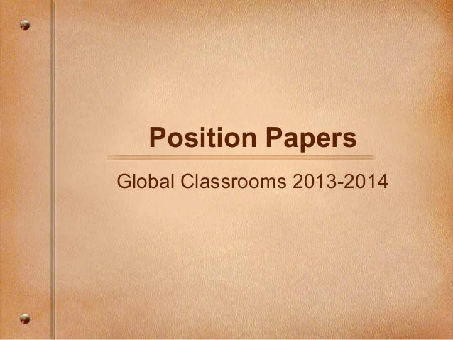 Position Papers Global Classrooms 2013-2014