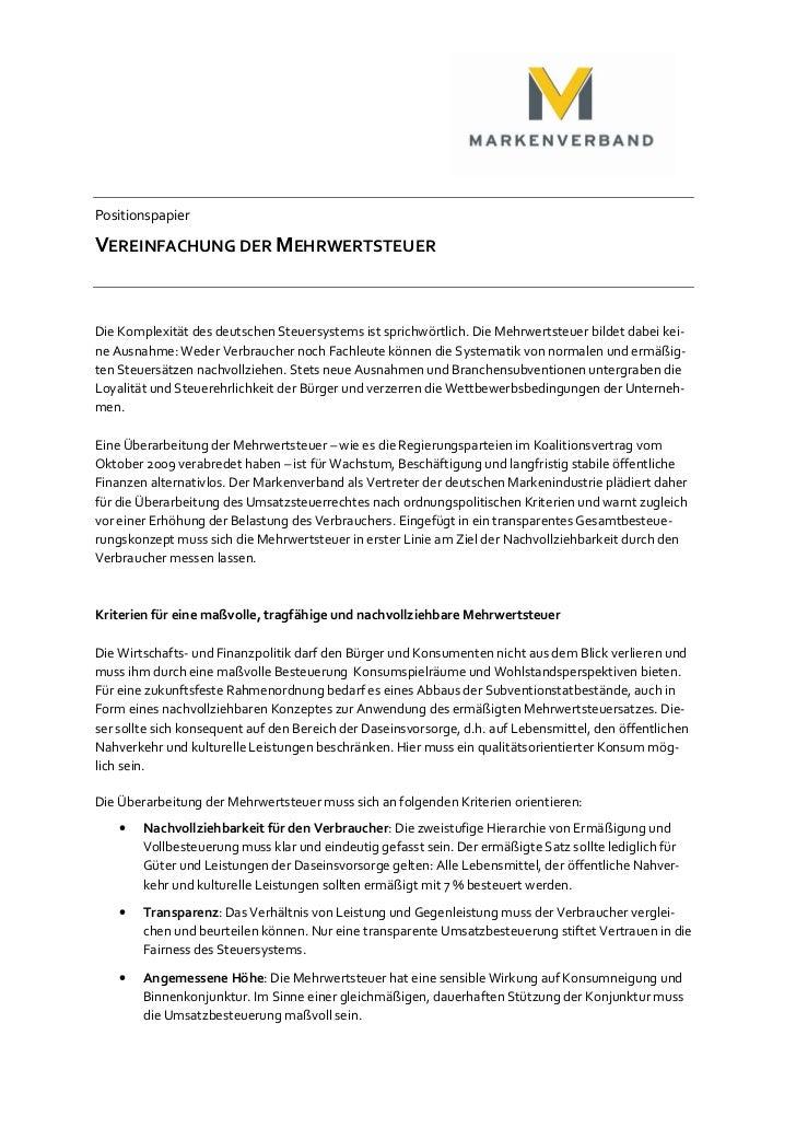 PositionspapierVEREINFACHUNG DER MEHRWERTSTEUERDie Komplexität des deutschen Steuersystems ist sprichwörtlich. Die Mehrwer...