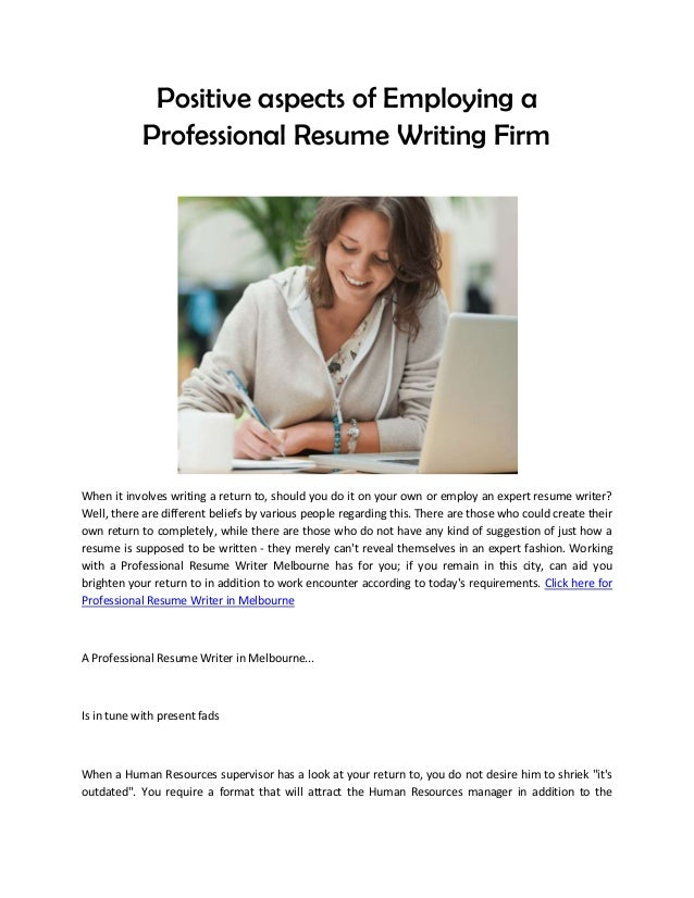 positive aspects of employing a professional resume writing firm