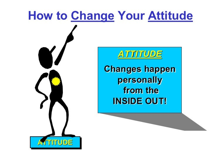 essay attitude change Free essay: does taste aversion therapy produce behavioural change aza1019 psychology: introduction 1a dionne morris nomalizo thwala 26064332 1taste.