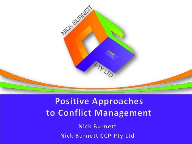 conflict management approaches In the 1960s scientists identified five conflict resolution styles tests were devised  to identify each individual's habitual ways of resolving conflict a decade later.