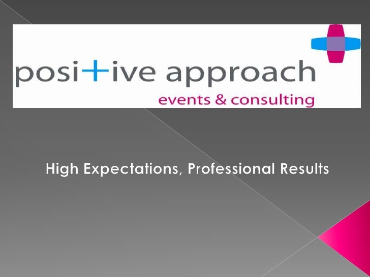 High Expectations, Professional Results<br />