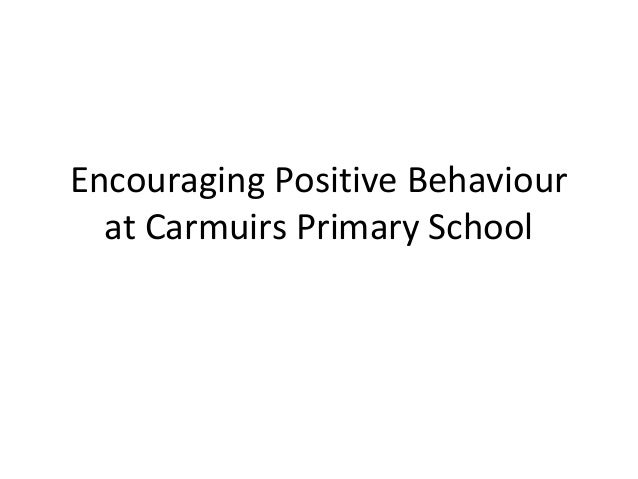 Encouraging Positive Behaviour  at Carmuirs Primary School