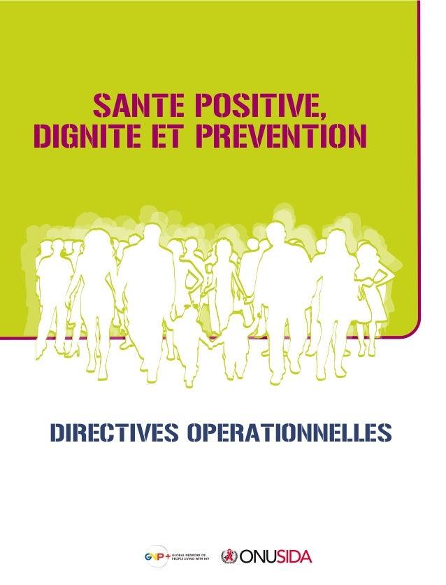 DIRECTIVES OPERATIONNELLES SANTE POSITIVE, DIGNITE ET PREVENTION