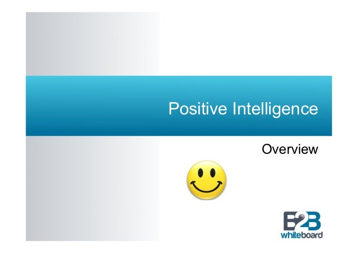 Positive Intelligence             Overview