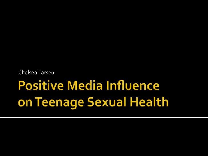 Positive media influence on teenage sexual health