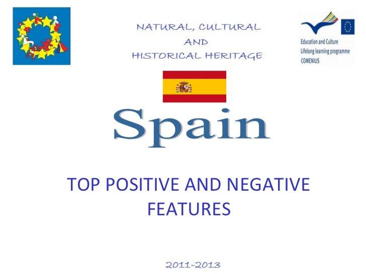 Spain: Positive negative features