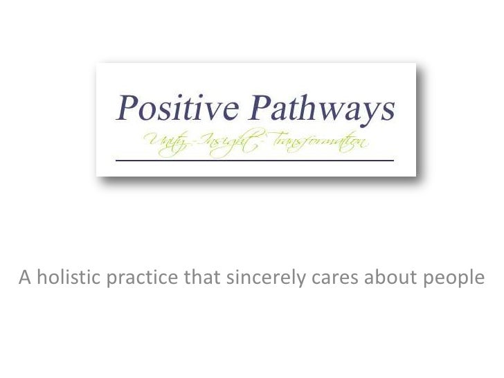 A holistic practice that sincerely cares about people