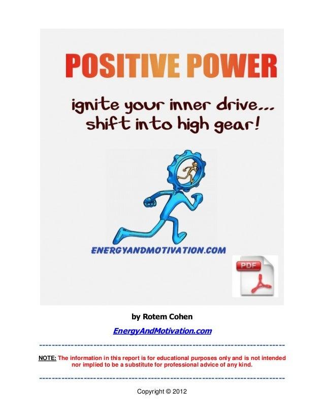 by Rotem Cohen                          EnergyAndMotivation.com-----------------------------------------------------------...