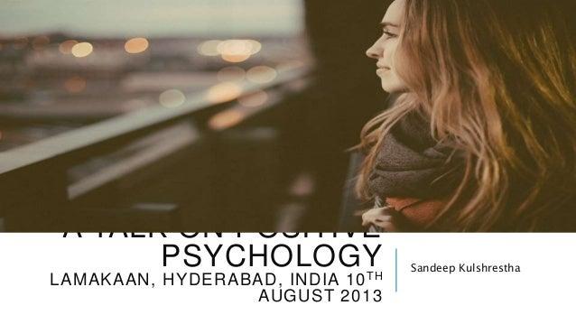 Introducing Positive psychology