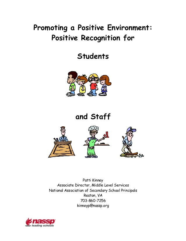 Promoting a Positive Environment:    Positive Recognition for                    Students                   and Staff     ...