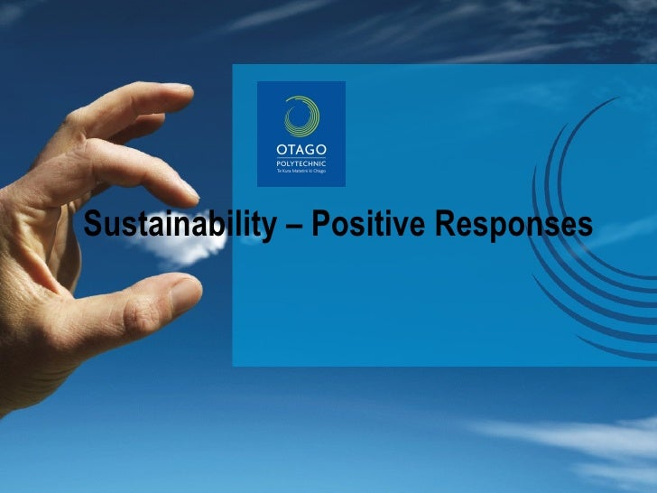 Positive Responses to Sustainability issues