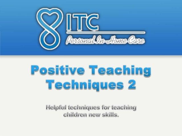 Positive teaching techniques pt 2