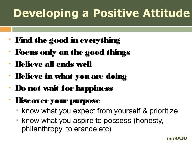 essay on positive attitude A positive attitude is very important in the society today as it will really help a lot of people many people will be attracted towards a person with a.