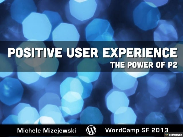 Positive UX: The Power of P2