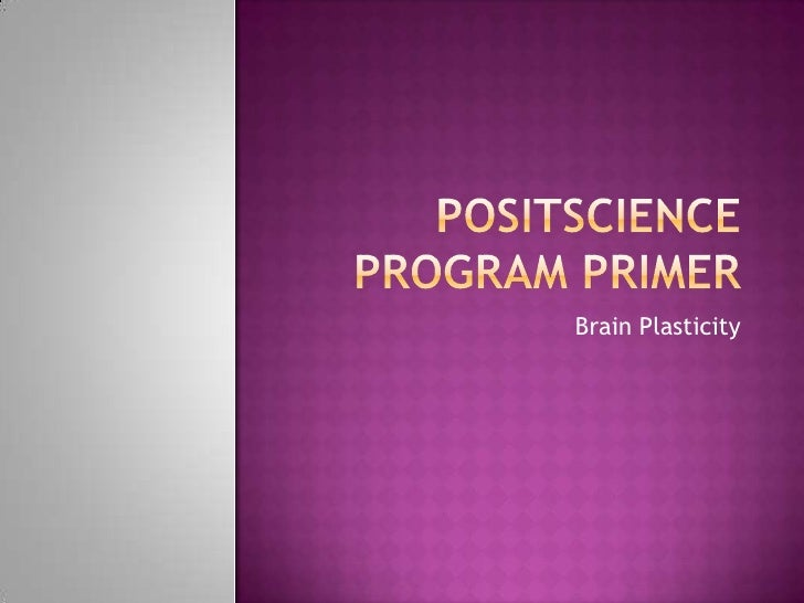 Posit science program primer