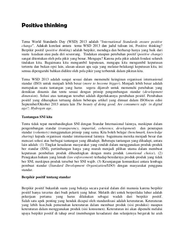 "Positive thinking Tema World Standards Day (WSD) 2013 adalah ""International Standards ensure positive change"". Adakah kore..."