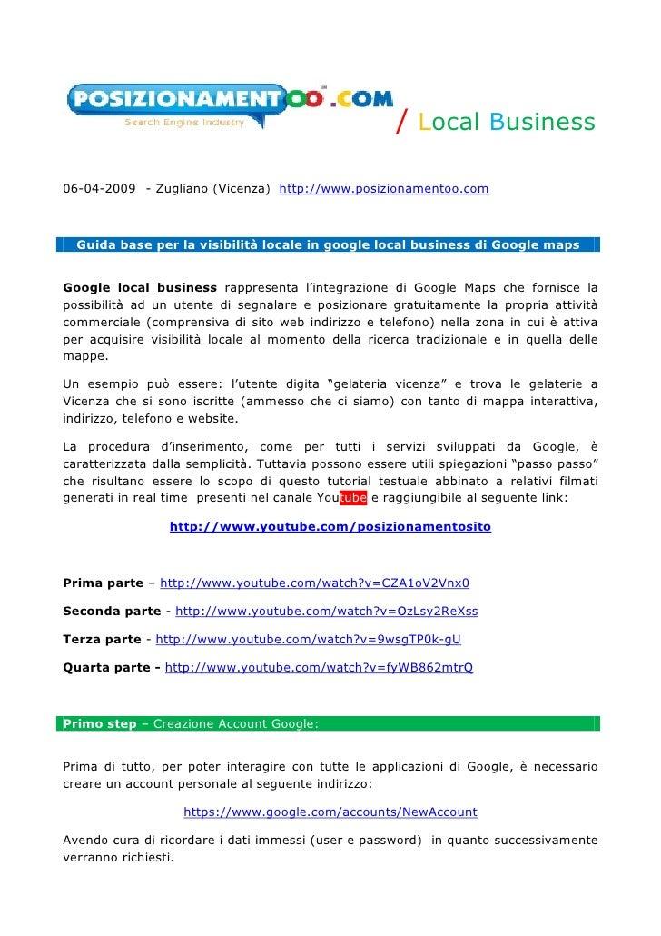 / Local Business  06-04-2009 - Zugliano (Vicenza) http://www.posizionamentoo.com      Guida base per la visibilità locale ...