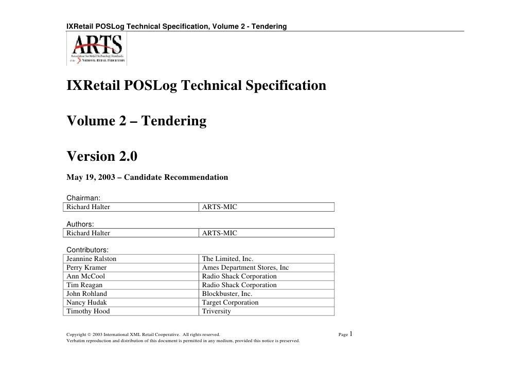 IXRetail POSLog Technical Specification, Volume 2 - Tendering     IXRetail POSLog Technical Specification  Volume 2 – Tend...