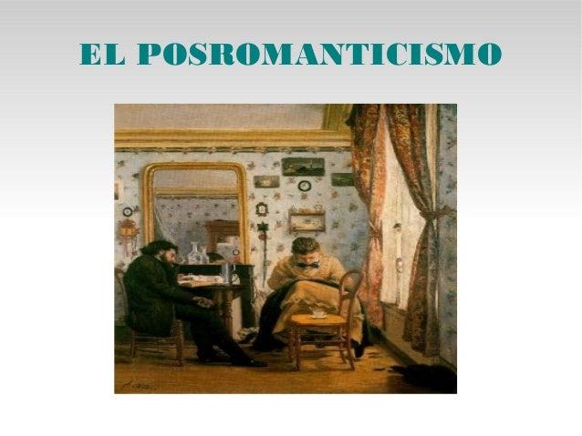 EL POSROMANTICISMO