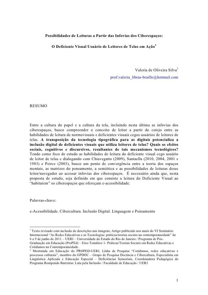 Possibilidades de Leituras a Partir das Infovias dos Ciberespaços:               O Deficiente Visual Usuário de Leitores d...