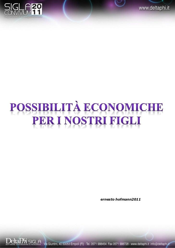 Possibilità economiche per i nostri figli