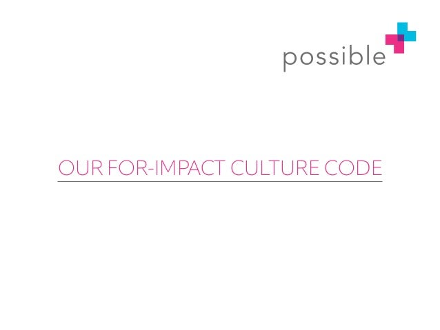 OUR FOR-IMPACT CULTURE CODE