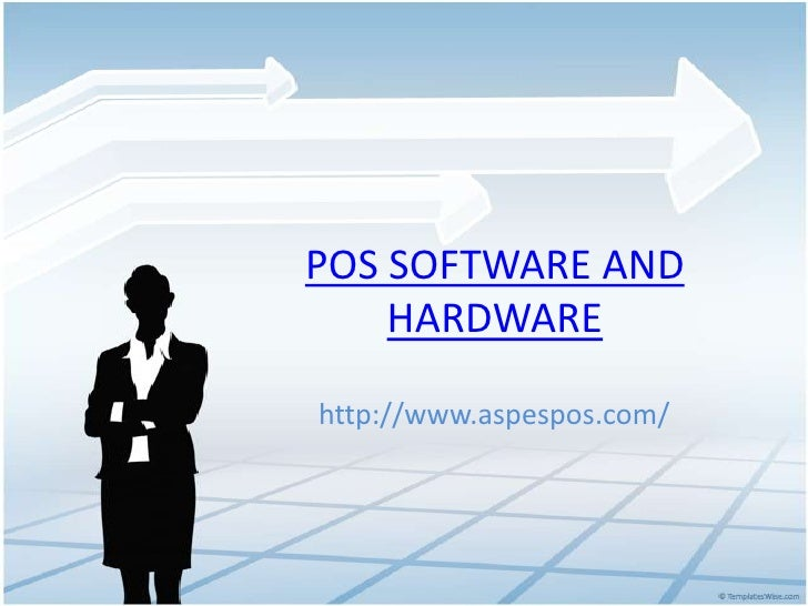 Pos software and  hardware