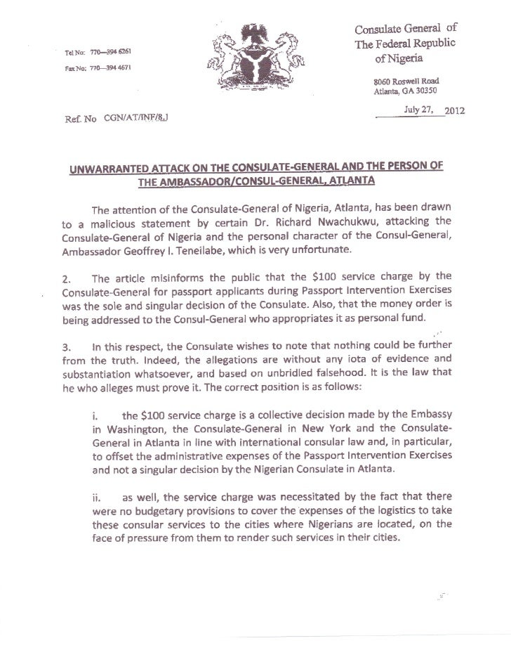 UNWARRANTED ATTACK ON THE CONSULATE-GENERAL AND THE PERSON OF THE AMBASSADOR/CONSUL-GENERAL ATLANTA