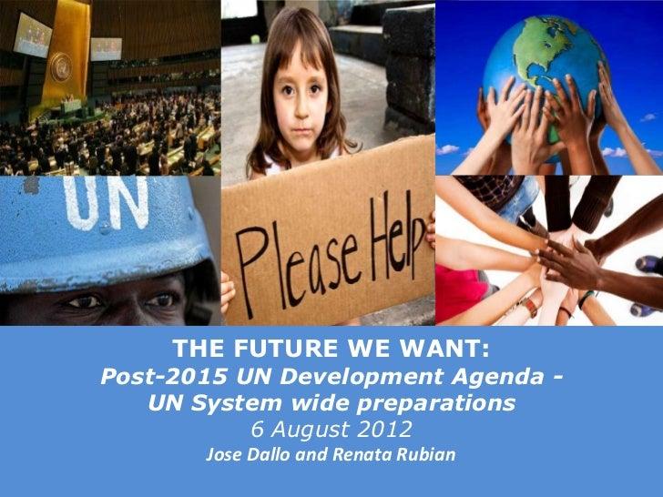 Post-2015 UN Development Agenda - UN System-wide Preparations