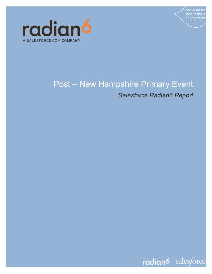 Post – New Hampshire Primary Event               Salesforce Radian6 Report
