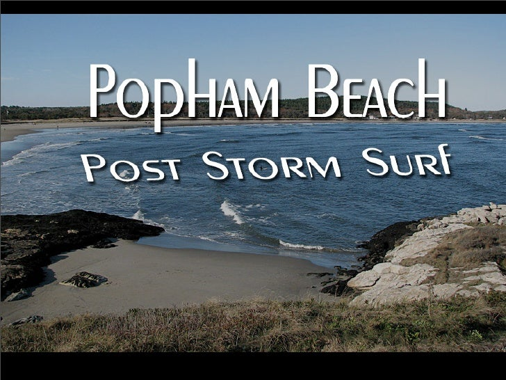 Popham Beach   Post Storm Surf