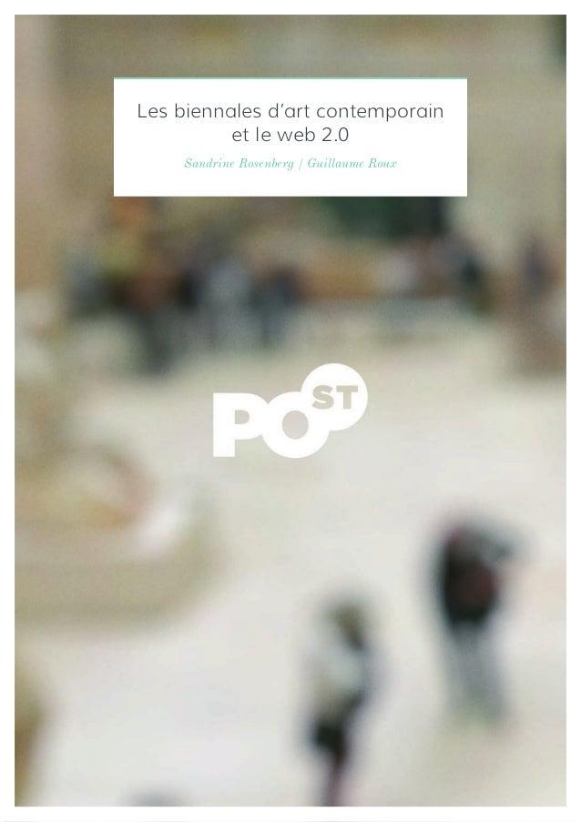 Les biennales d'art contemporain          et le web 2.0    Sandrine Rosenberg / Guillaume Roux