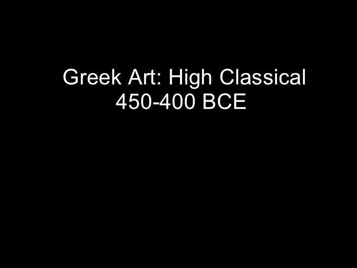 Greek Art: High Classical 450-400 BCE