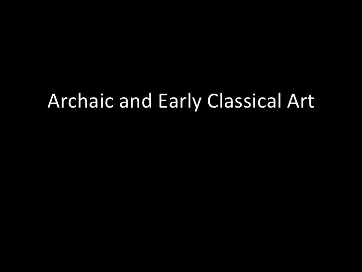 Archaic and Early Classical Art
