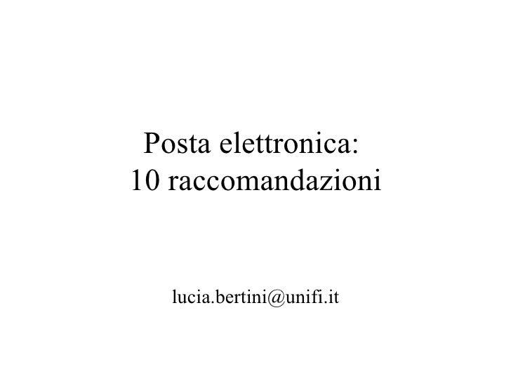 Posta elettronica:  10 raccomandazioni [email_address]