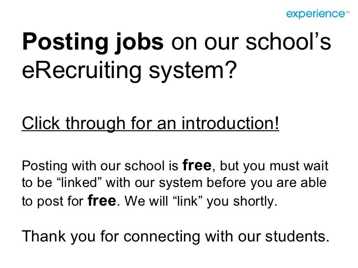 Posting jobs  on our school's eRecruiting system? Click through for an introduction! Posting with our school is  free , bu...