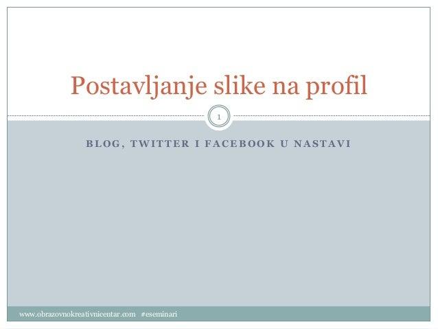Postavljanje slike na profil (uputstvo)