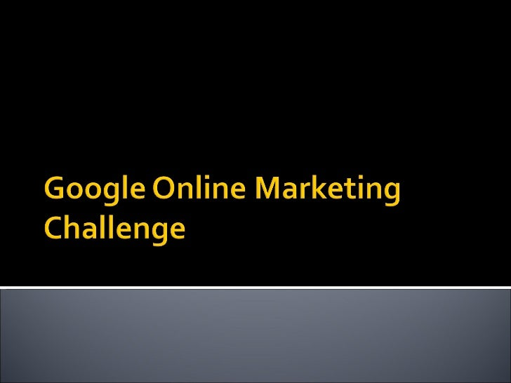 Google online marketing challenge 2008 - Post Campaign report
