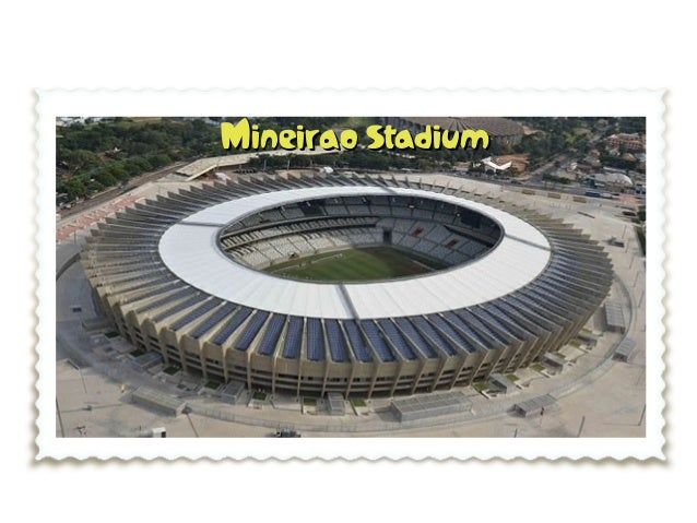 MMineirao Stadiumineirao Stadium